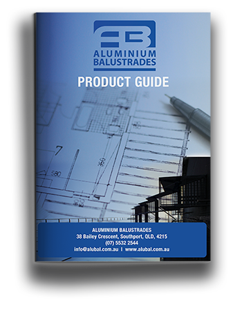 Aluminium Balustrades Product Guide